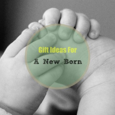 What To Gift A New Born?