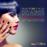 EBay India Launches it's very own Fashion Blog!