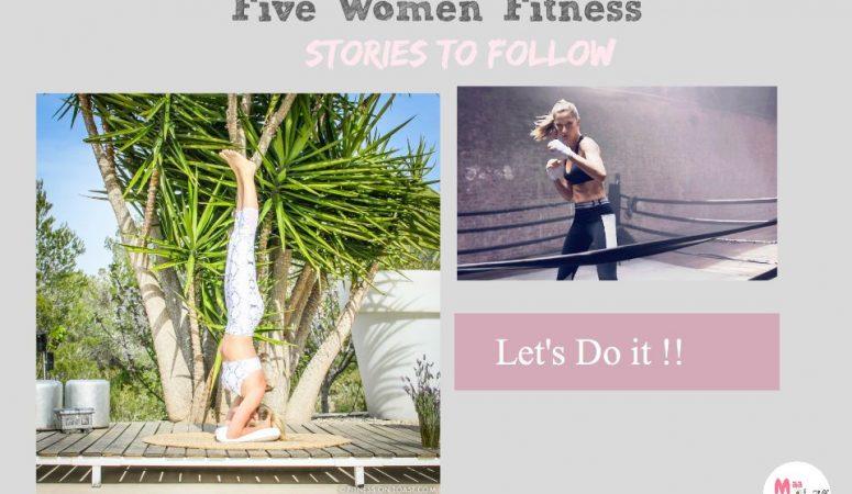 Fitness For Women: Five Inspiring Women To Follow