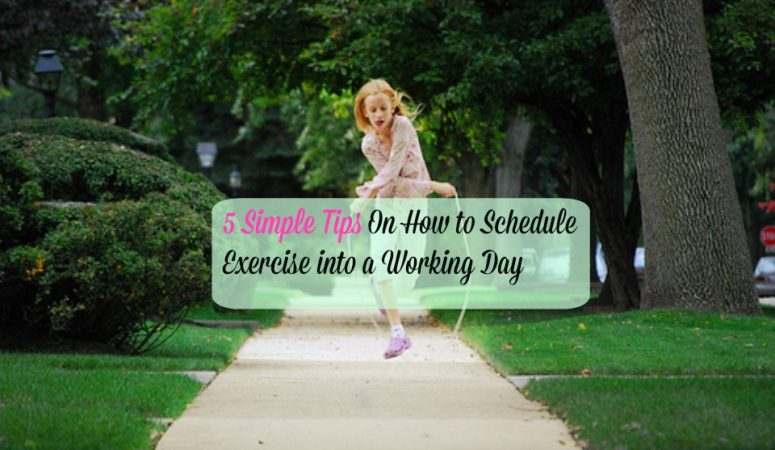 5 Easy Exercise Ideas To Schedule into a Working Day