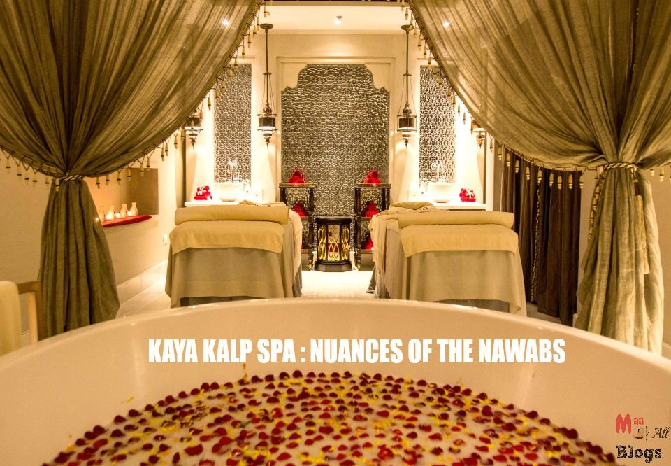 ITC Kaya Kalp –  Spa Review