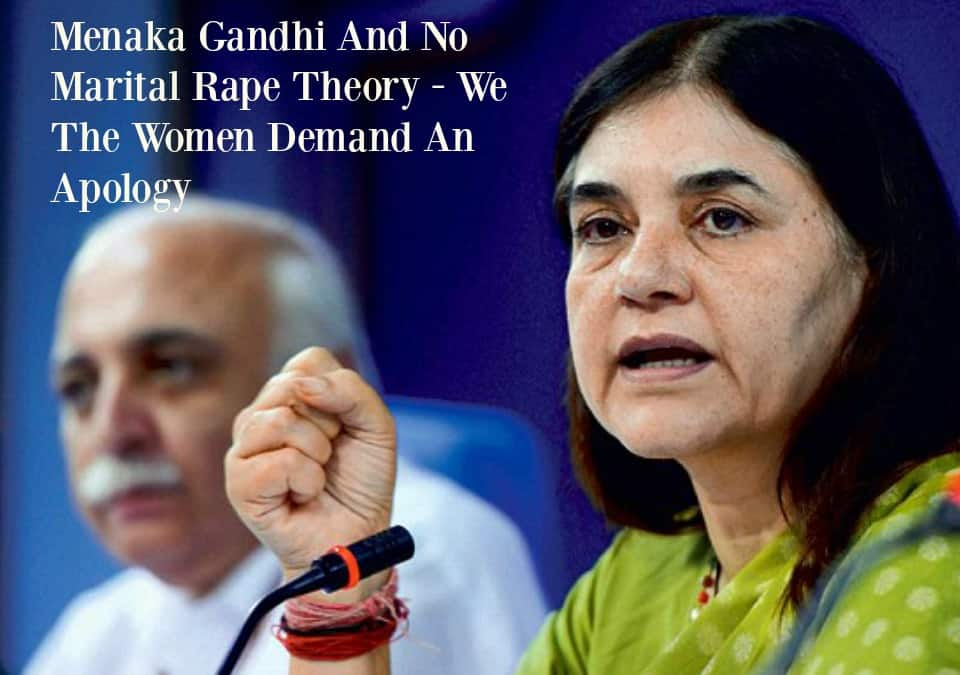Menaka Gandhi And No Marital Rape Theory