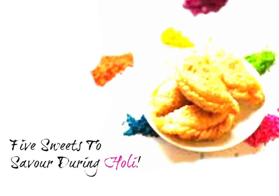 Sweets to savour during Holi