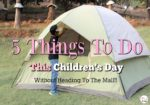 5 Things To Do This Children's Day – Without Heading To The Mall!!