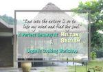 A Perfect Getaway At Hilton Shillim & Organic Cooking Workshop