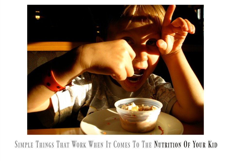 5 Mantras That Work When It Comes To The Nutrition Of Your Kid
