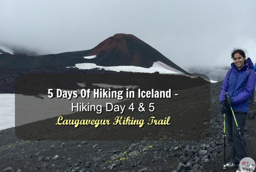 5 Days Of Hiking In Iceland – Day 4 and 5 Laugavegur Hiking Trail