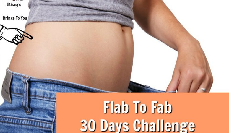 Flab to fab 30 Day Fitness Challenge For A New You