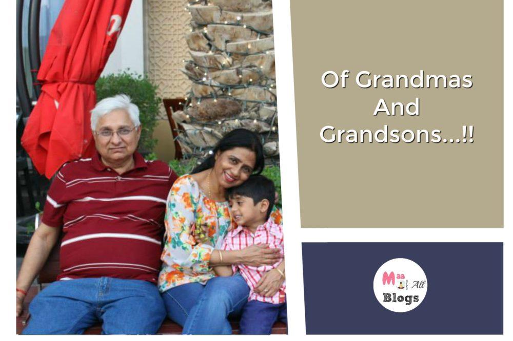 Of Grandmas And Grandsons !!
