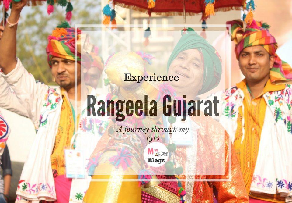 Rangeela Gujarat- A Journey Through My Eyes