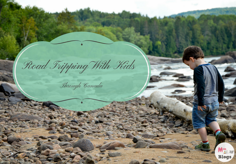 Road Tripping With Kids Through Canada