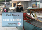 First timers guide to Vietnam for Indians