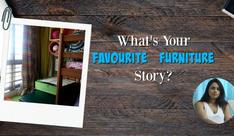 What's Your Favourite  Furniture Story?