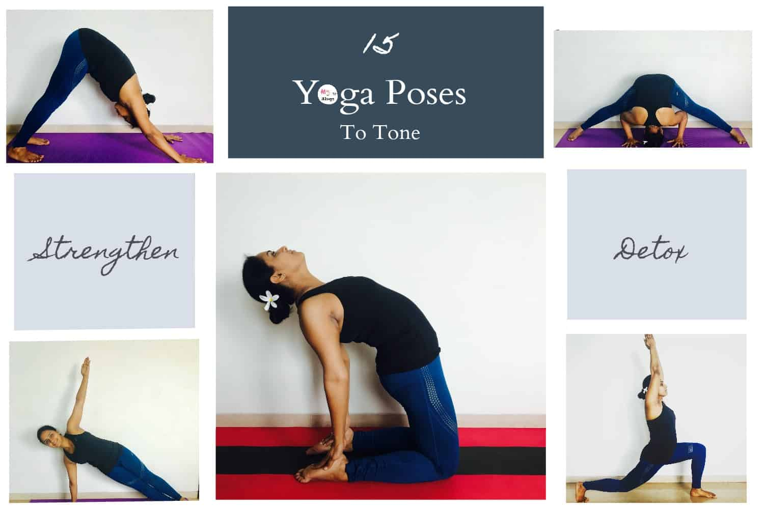 15 Yoga Poses To Tone Strengthen And Detox Your Body