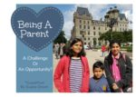 Being A Good Parent- A Challenge Or An Opportunity?