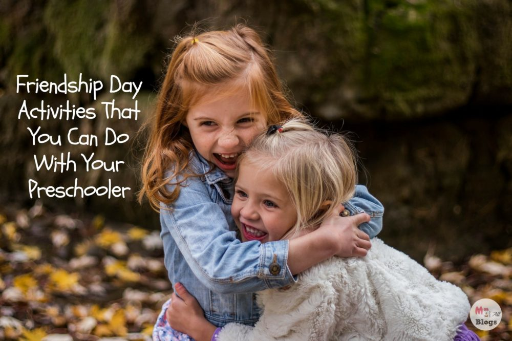Friendship Day Activities That You Can Do With Your Preschooler