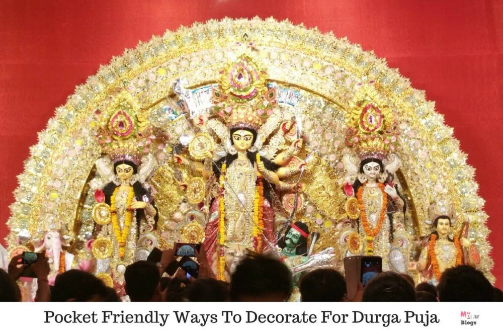Pocket Friendly Ways To Decorate For Durga Puja