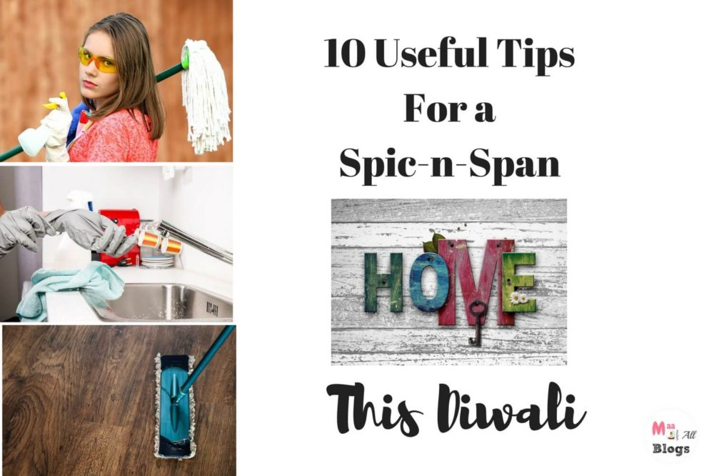 10 Useful Tips For a Spic-n-Span Home This Diwali