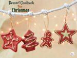 Dessert Cookbook For Christmas Recipes!
