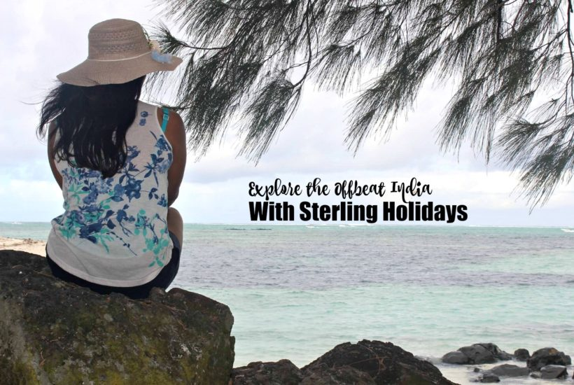 Explore The Offbeat India With Sterling Holidays