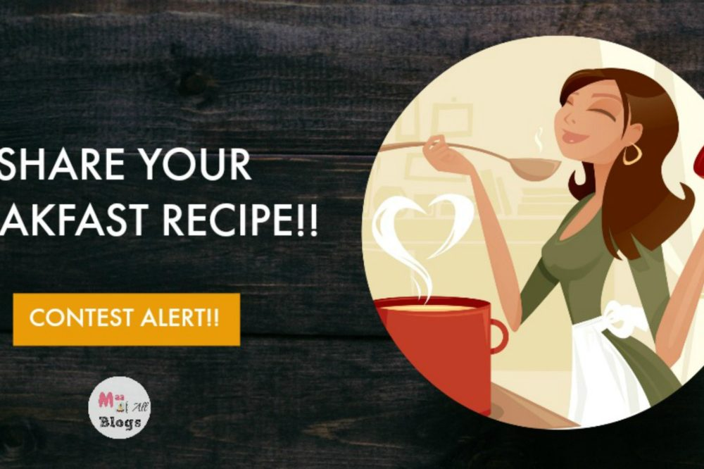 Breakfast Recipe With MOAB Contest: 3 Hampers To Be Won