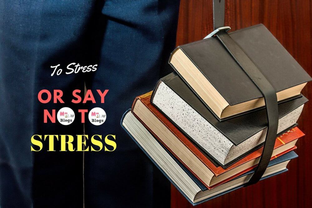 Exams- To Stress Or Say No To Stress?