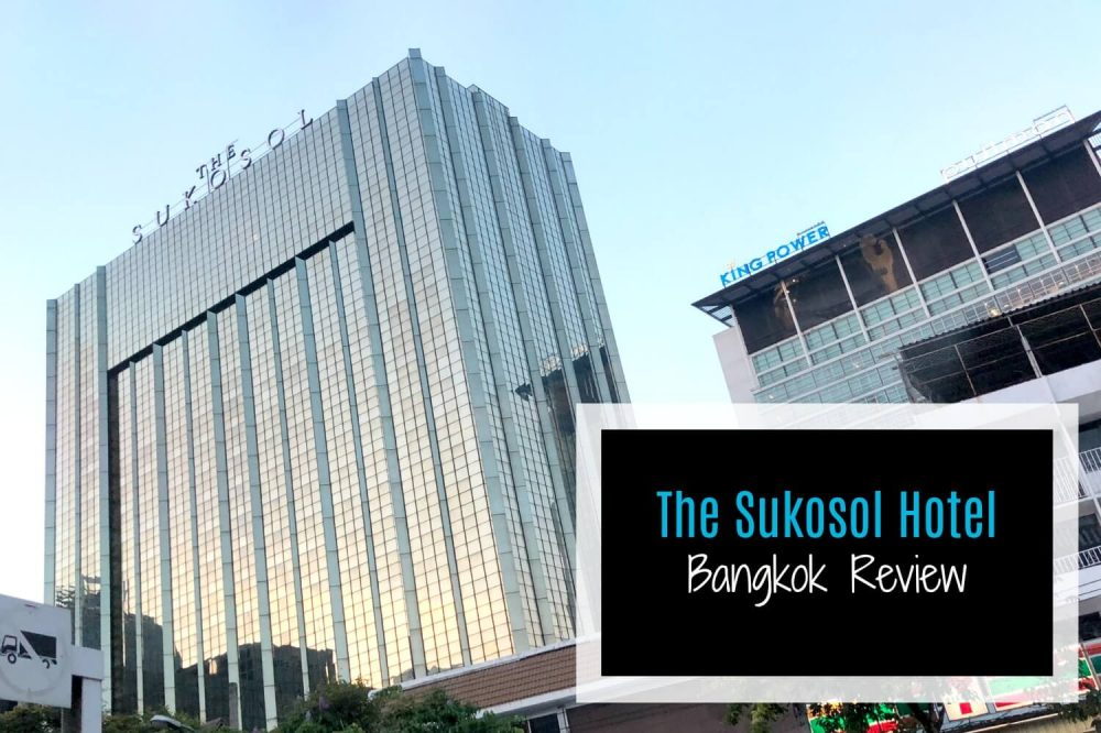 The Sukosol Hotel, Bangkok- Comfort And Luxury