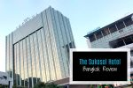 The Sukosol Hotel, Bangkok- Comfort And Luxury