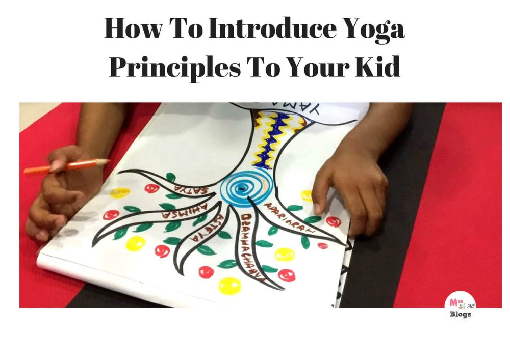 How To Introduce Principles Of Yoga To Kids: Yamas For Kids