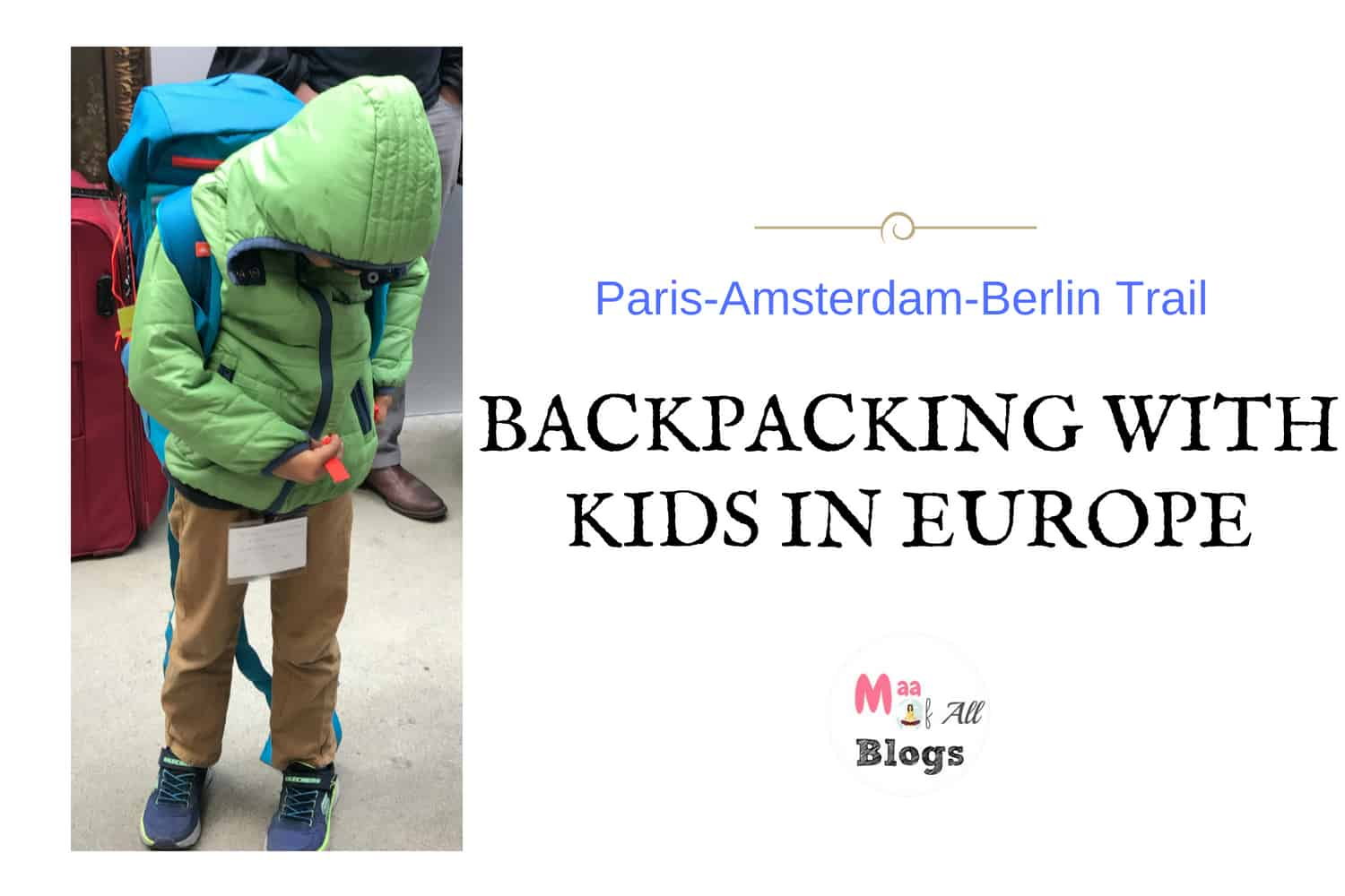 Backpacking With Kids In Europe