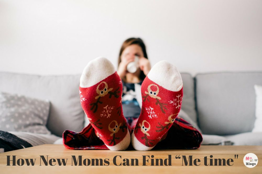 "How New Moms Can Find ""Me time"""