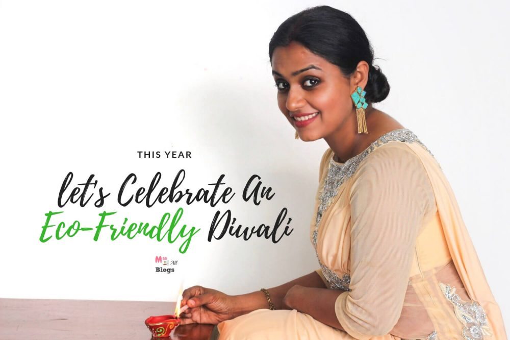 This Year, Let's Celebrate An Eco-Friendly Diwali
