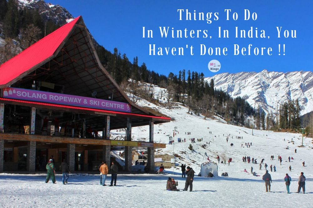 Things To Do In Winters In India, You Haven't Done Before