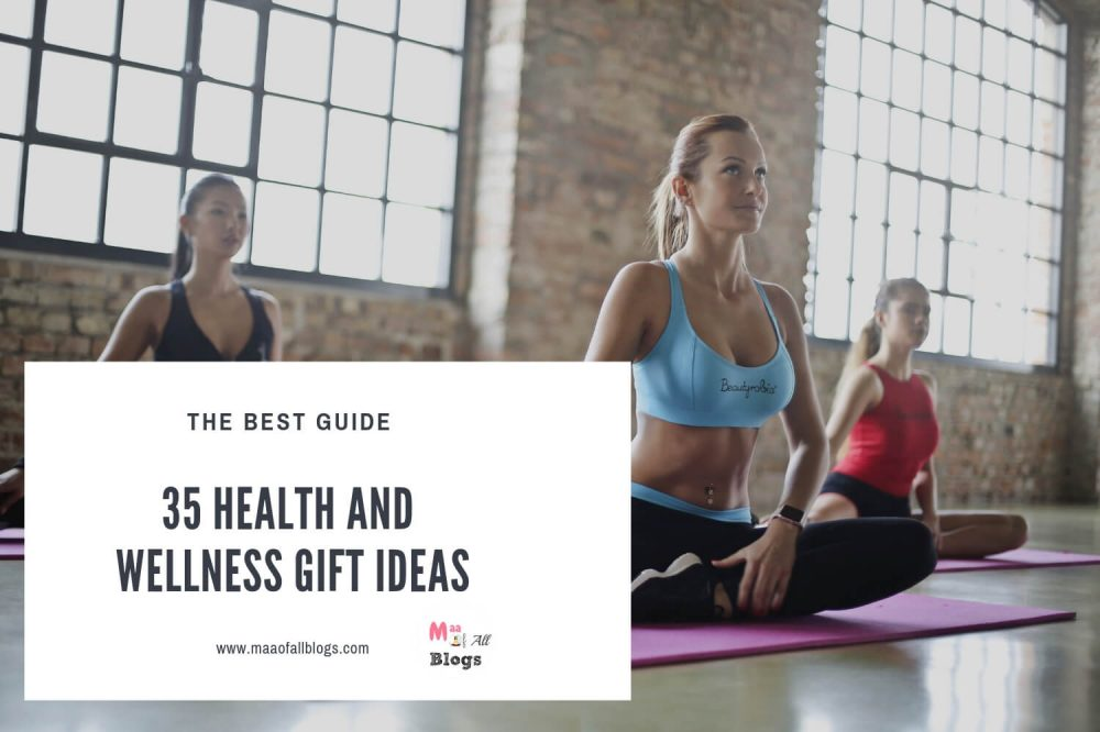 35 Health And Wellness Gift Ideas