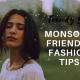 Trendy Yet Monsoon Friendly Fashion Tips