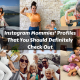 Instagram Mommies' Profiles That You Should Definitely Check Out